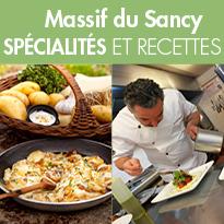 spécialités<br>et recettes emblématiques<br>du Massif du Sancy