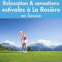 Relaxation<br>et sensations estivales<br>à La Rosière (73)<br>en Savoie