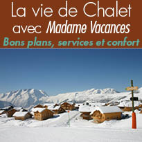 La vie de Chalet<br>avec Madame Vacances<br>Repaires douillets<br>dans les Alpes