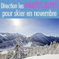 Direction<br> les Hautes-Alpes<br>pour skier<br>en novembre !