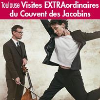 Visites EXTRAordinaires du Couvent des Jacobins à Toulouse