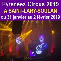 Pyrénées Circus<br>Saint Lary<br>du 31 janvier<br>au 2 février 2019