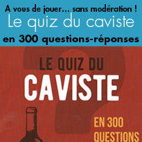 Nouveau<br>jeu<br>Le quiz<br>du caviste<br>en 300 questions-réponses