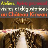le Château Kirwan (33)<br>AOC Margaux<br>Apéro Gourmand<br>ateliers...