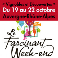 Oenotourisme<br>Fascinant Week-end !<br>Du 19 au 22 octobre 2017