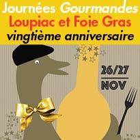 26 et 27 novembre 2016<br>les Journées<br>Gourmandes<br>« Loupiac & Foie Gras »