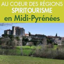 À la découverte <br>du Spiritourisme <br> en Midi-Pyrénées