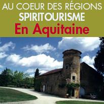 À la découverte <br>du Spiritourisme <br> en Aquitaine
