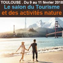 Du 9 au 11 février<br>Salon du Tourisme<br>et des activités<br>Nature<br>de Toulouse