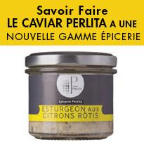 caviar<br>nouvelle gamme<br>Epicerie<br>Perlita