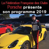 Le programme 2019<br>de la Fédération<br>Française<br>des Clubs<br>Porsche