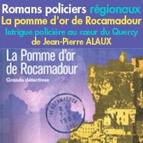 Éditions 10-18<br>La Pomme d'or de Rocamadour<br>JEAN-PIERRE ALAUX