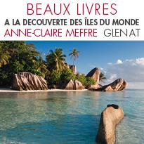 À LA DÉCOUVERTE DES ÎLES DU MONDE<br>Anne-Claire Meffre