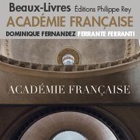 Éditions Philippe Rey<br>Visite de<br>l'Académie française