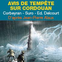 BD<br>Avis de tempête<br>sur Cordouan<br>Editions Delcourt