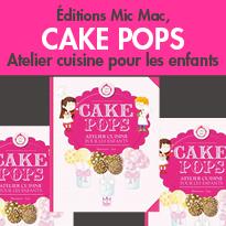 Cake Pops<br>Atelier cuisine<br>pour les enfants
