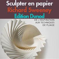 Ed.Dunod<br>Sculpter en papier<br>de Richard Sweeney