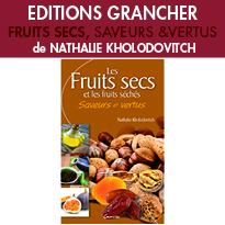 Fruits Secs, Saveurs et Vertus <br>de Nathalie Kholodovitch <Br> aux Editions Grancher