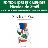 NICOLAS DE STAËL <br>CATALOGUE RAISONNÉ <br>DES OEUVRES SUR PAPIER<br>Etabli par Françoise de Staël