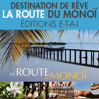 Voyage envoutant<br>La Route du Monoï<br>Christophe Dubois