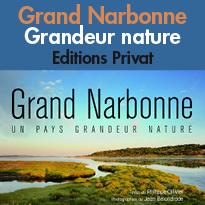 Beau livre<br>« Grand Narbonne,<br>un pays grandeur nature »<br>éditions Privat