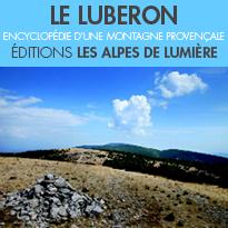 Le Luberon<br>encyclopédie<br>d'une montagne provençale<br>Les Alpes de lumière