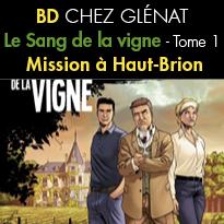BD Glénat<br>Le Sang de la vigne<br>Tome 1<br>Mission à Haut-Brion