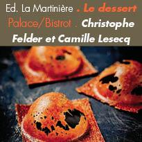Edition de La Martinière<br>Le dessert Palace/Bistrot<br>32 créations originales