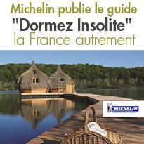«Dormez insolite en France»<br>de Michelin <br>découvrir la France autrement