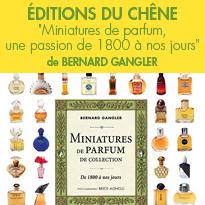 Ouvrage unique <br>Miniatures de parfum <br> collection De 1800 à nos jours<br>Bernard Gangler