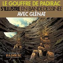 le Gouffre de Padirac<br>s'illustre en BD<br>avec Glénat.