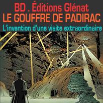 BD<br>Editions Glénat<br>LE GOUFFRE DE PADIRAC<br>Tome 02<br>L'invention<br>d'une visite extraordinaire