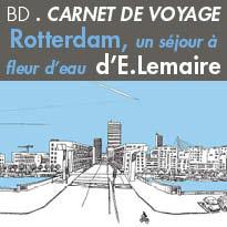 Bande-dessinée<br>Rotterdam<br>un séjour à fleur d'eau