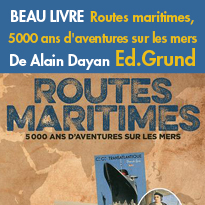 Beau livre<br>Routes maritimes<br>De Alain Dayan<br>Edition Grund