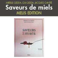 Saveurs de miels<br>Mélis éditions