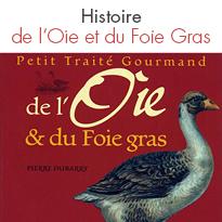 Petit Traité Gourmand <br> de l'Oie & du Foie Gras