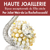 HAUTE JOAILLERIE<br>Bijoux exceptionnels<br>du XXIe siècle<br>Par Juliet Weir-de La Rochefoucauld