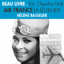 AIR France<br> LA LEGENDE <BR>EN LÉGENDES<BR>Edition Cherche Midi