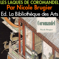 La Bibliothèque des Arts<br>LES LAQUES<br>DE COROMANDEL<br>Par Nicole Brugier