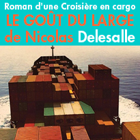 Edition Prelude<br>Le Goût du large<br>de Nicolas Delesalle<br>récit de voyage