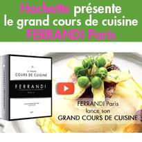 HACHETTE CUISINE<br>Le grand cours de cuisine<br>FERRANDI