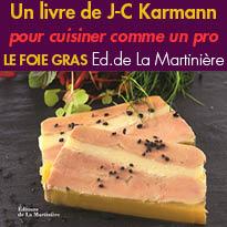 Edition de La Martinière<br>Cuisinez le foie gras<br>comme un chef
