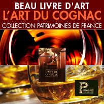 L'art du cognac,<br> la collection Patrimoines de France
