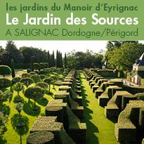 Les jardins <br>du Manoir d'Eyrignac<br>Dordogne / Perigord