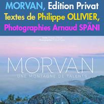 Morvan,<br>une montagne de talents<br>Edition Privat<br>de Philippe Ollivier<br>Arnaud Späni