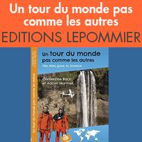EDITION LE POMMIER<br>Un tour du monde<br>pas comme les autres