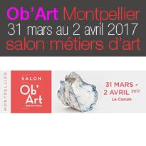 Ob'Art Montpellier (34)<br>Le rendez-vous<br>des métiers d'art