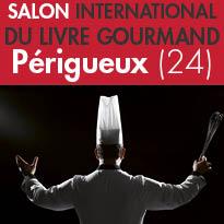 Salon International<br>du Livre Gourmand<br>Périgueux (24)<br>du 25, 26 et 27 novembre 2016