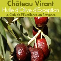 Huile d'Olive d'Exception<br>Domaine oléicole<br>Château Virant