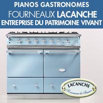 Les «Pianos Gastronomes»<br>Lacanche<br> «Entreprise du Patrimoine Vivant »